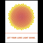 Let your love light shine.