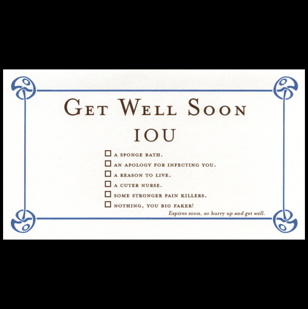 Get Well Soon greeting card from the IOU collection.