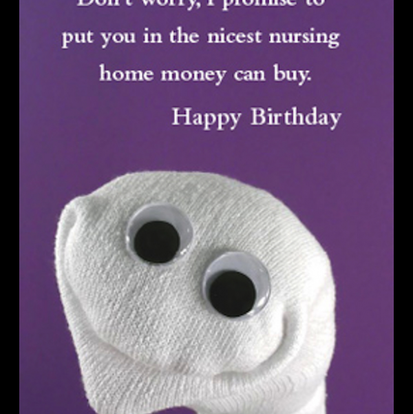 Nursing home birthday card greeting card from the Sock 'ems collection.