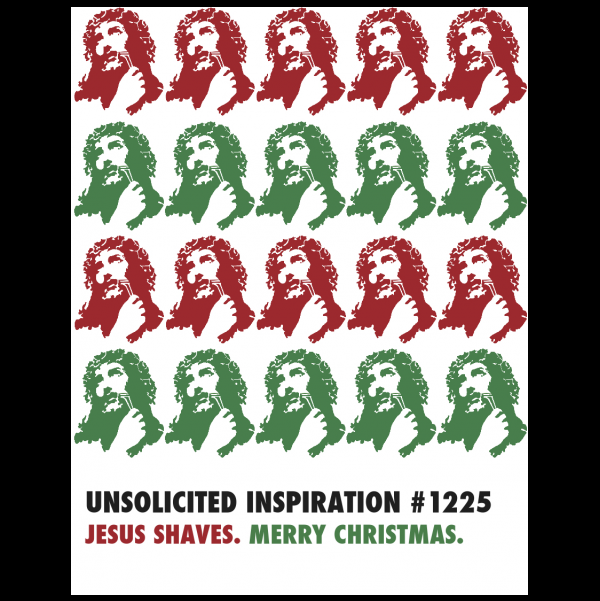 Holiday Jesus Shaves greeting card from the Unsolicited Inspirations...NEW! collection.