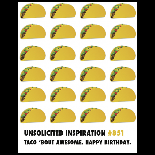 Taco Birthday greeting card from the Unsolicited Inspirations collection.